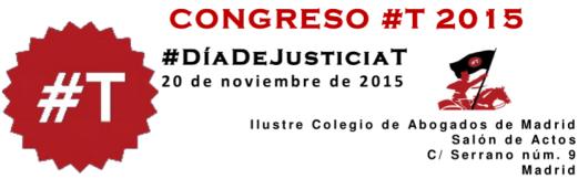 Congreso #T 2015: #Día de Justicia T