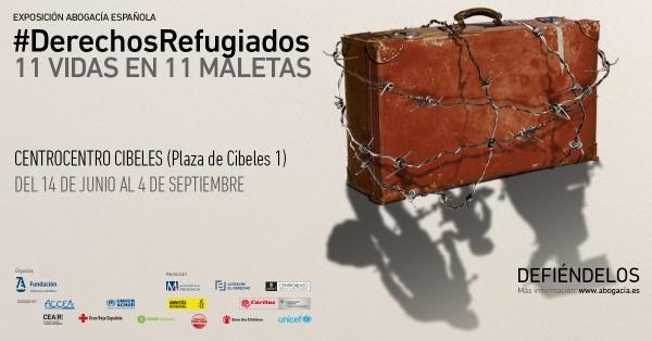 """Nueva exposición de DD. HH de Abogacía Española: """"#Derechos Refugiados: 11 vidas en 11 maletas"""" ."""
