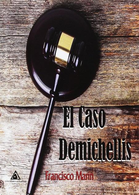 """24/05/2017.- IBIZA: Tertulia-Café Legal con el señor Francisco Marín, autor de la novela """"El caso Demichellis"""""""