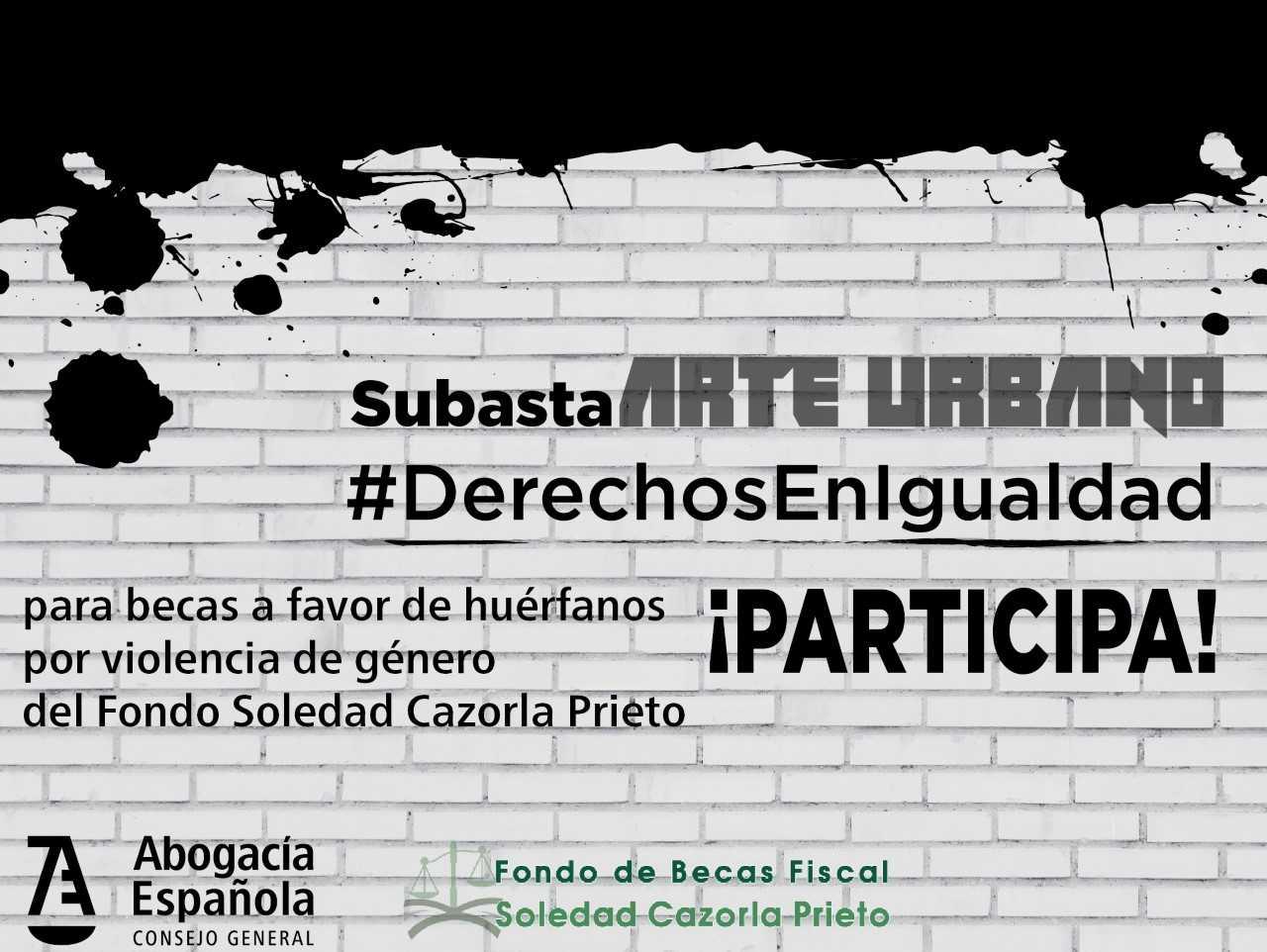 Subasta solidaria de arte urbano. ¡Puja por la igualdad!