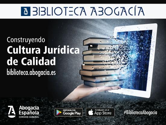 Biblioteca digital de la abogacía: más de 20.000 publicaciones  con un solo clic