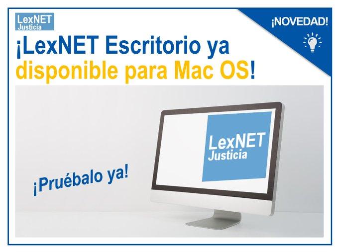 ¡LexNET escritorio para MAC! y nueva versión del sistema