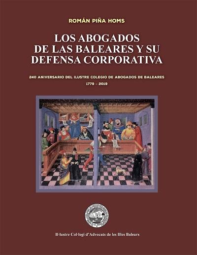 El libro conmemorativo del 240 aniversario del ICAIB, a disposición gratuita de los colegiados