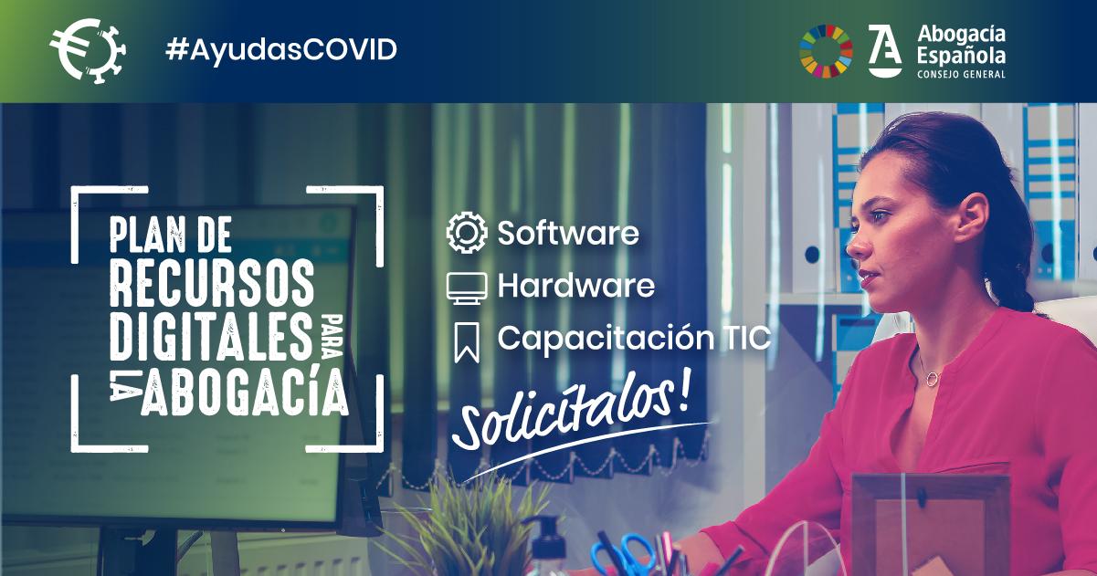 AYUDAS COVID. Abogacía Española activa un ambicioso programa de ayudas en recursos digitales para la abogacía